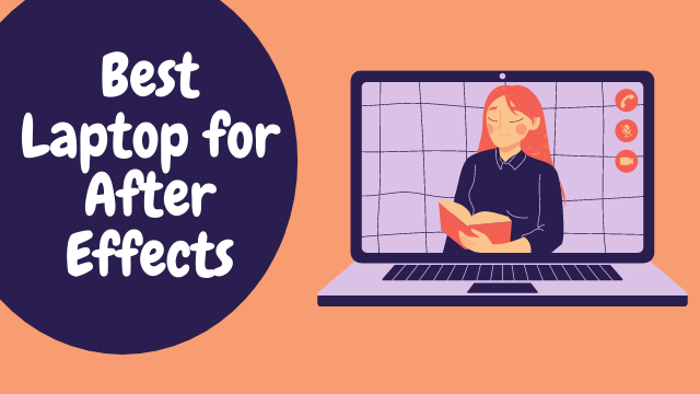 Read more about the article Best Laptop For After Effects